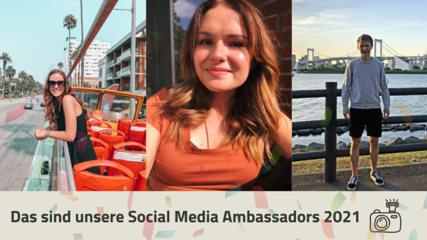 Unsere Social Media Ambassadors berichten live aus dem Auslandssemester